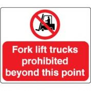 Prohibition safety sign - Fork Lift 048
